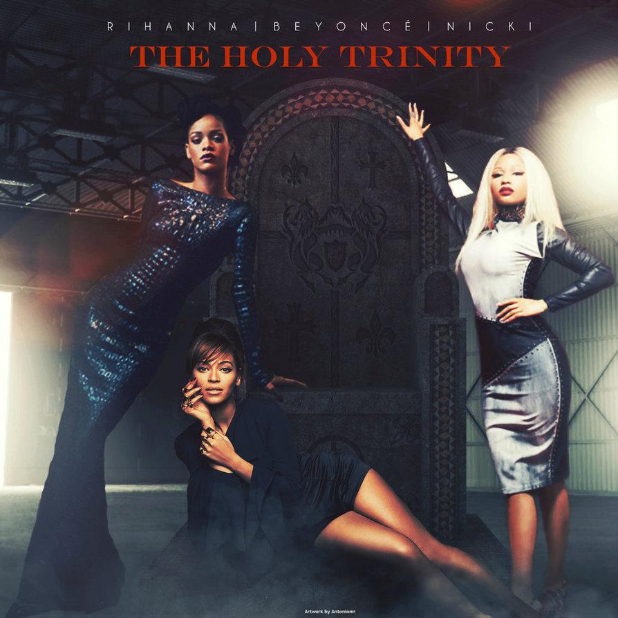 Rihanna,Beyonce and Nicki Minaj - The Holy Trinity by antoniomr on ...
