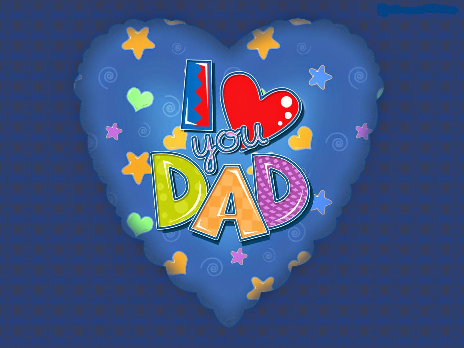 happy fathers day dad i love you dad amazing blue background with a 1600x1200
