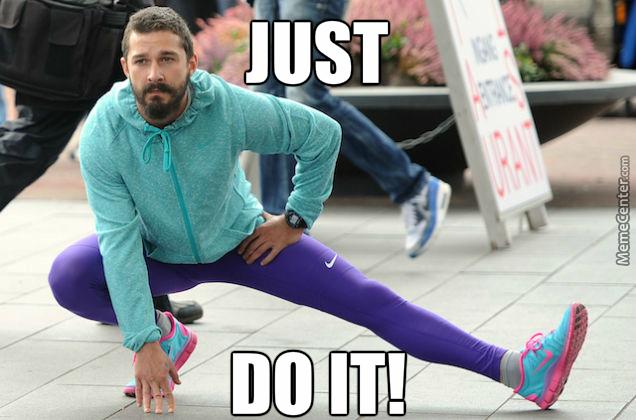 Just Do It Meme Shia labeouf just do it by christopherlutz9564   meme 636x420