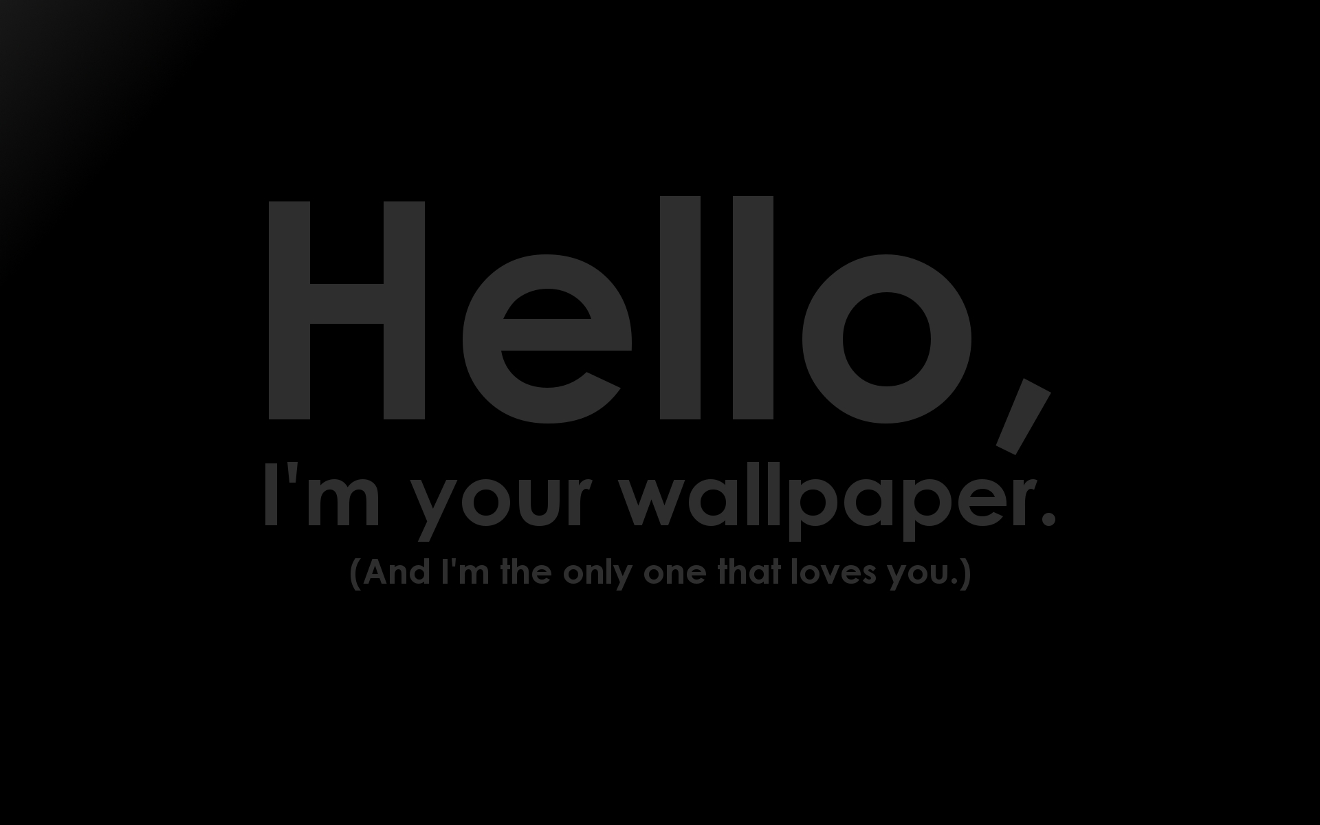 Hello I am your wallpaper by sd lynx 1920x1200