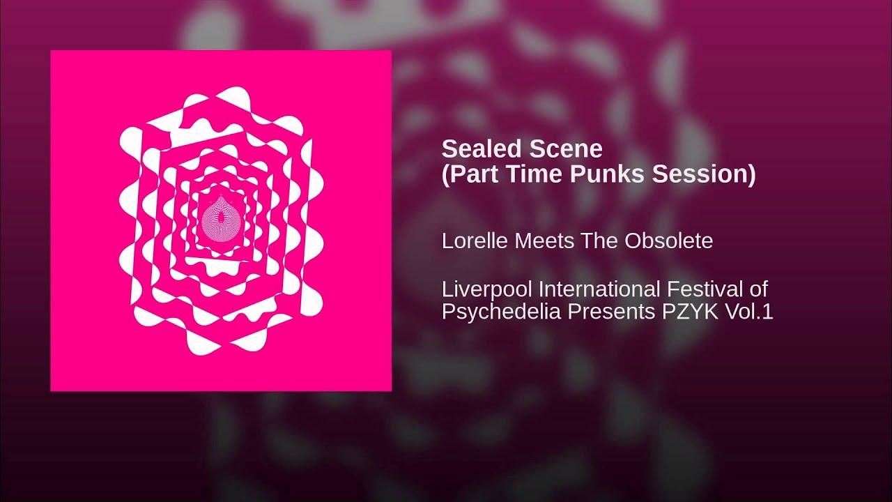 Sealed Scene Part Time Punks Session 1920x1080