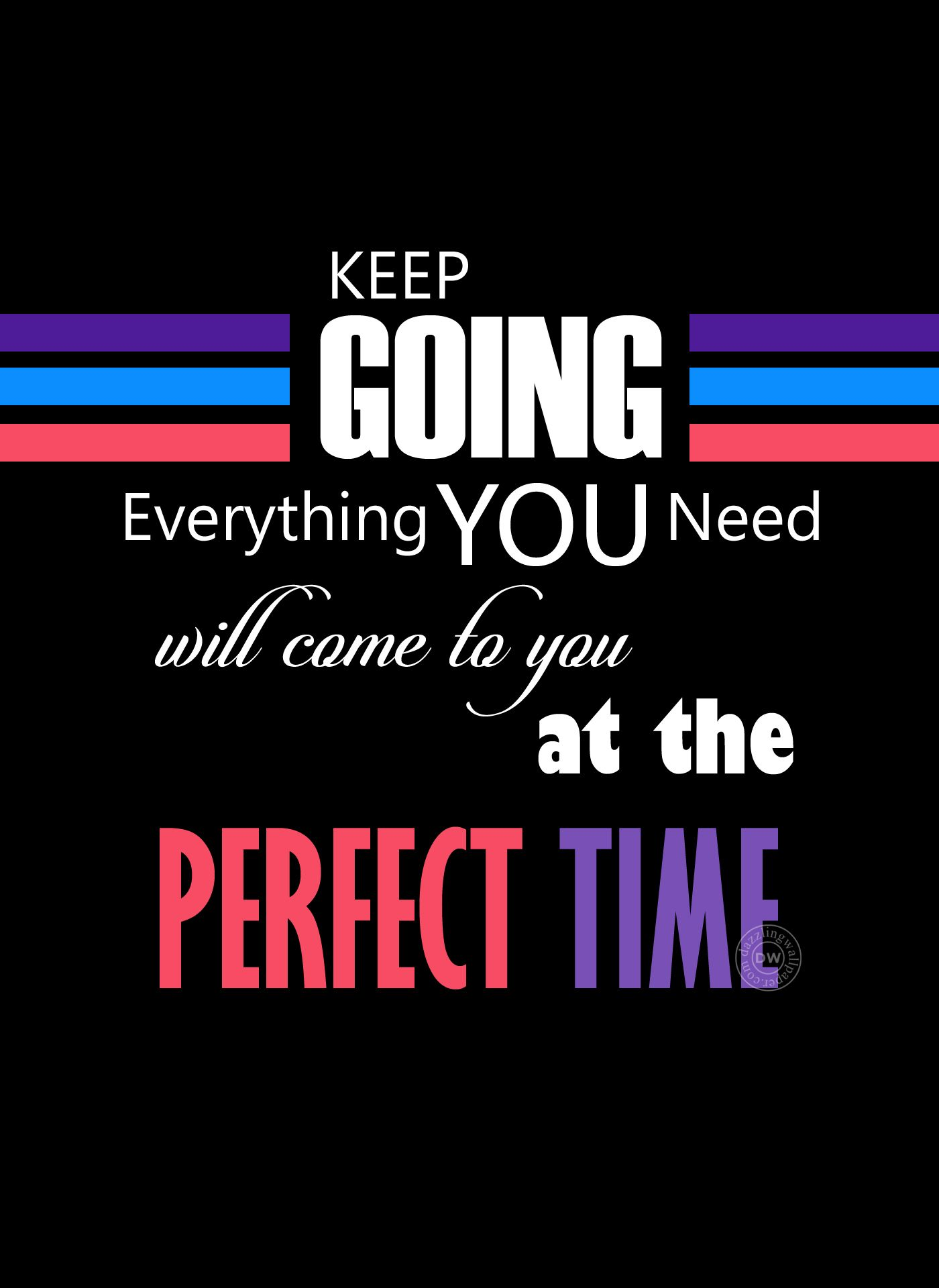 keep going Good Morning Whatsapp Display Pictures Quotes for 1400x1920