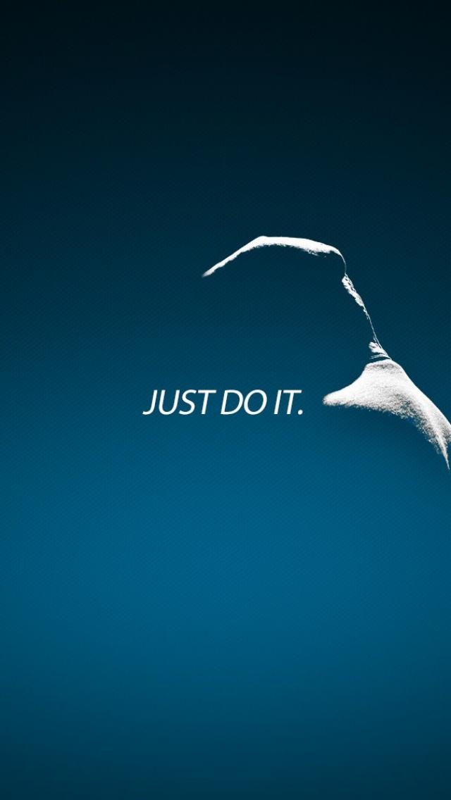 Just Do It Wallpaper: Just Do It IPhone Wallpaper