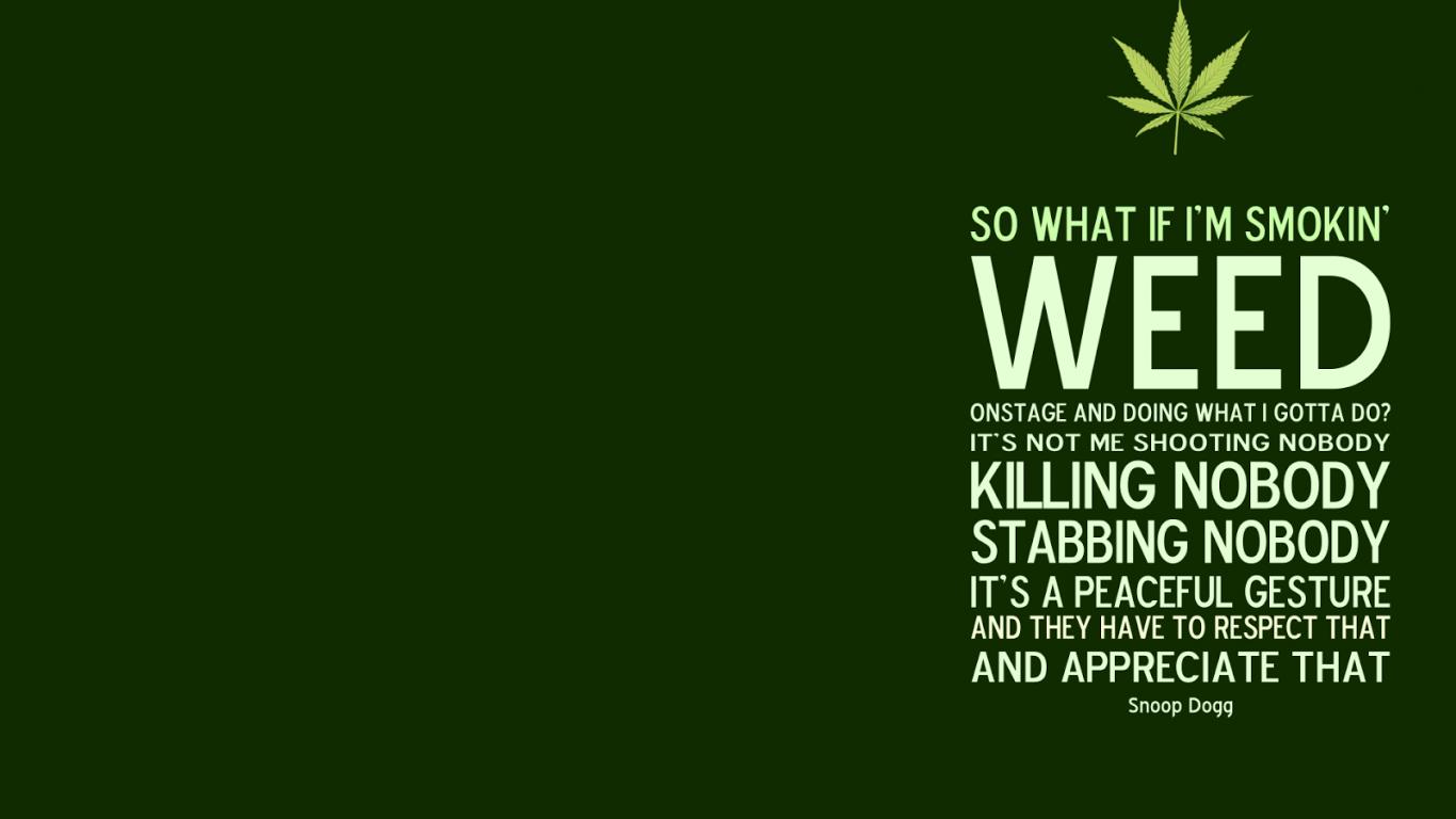 Best Marijuana Quotes QuotesGram 1366x768