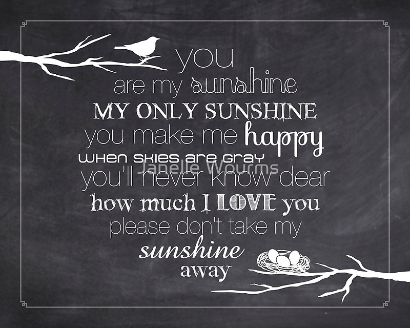 You Are My Sunshine Nest 45 Chalkboard by Janelle Wourms 800x640