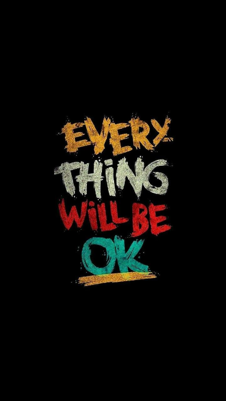 Download EverythingWillBeOK Wallpaper by WallpaperZones   f2 721x1280