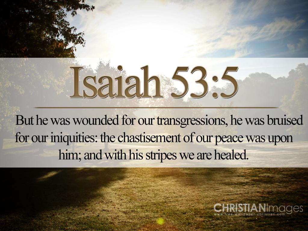 Christian Wallpaper Isaiah 53 5jpg 1024x768