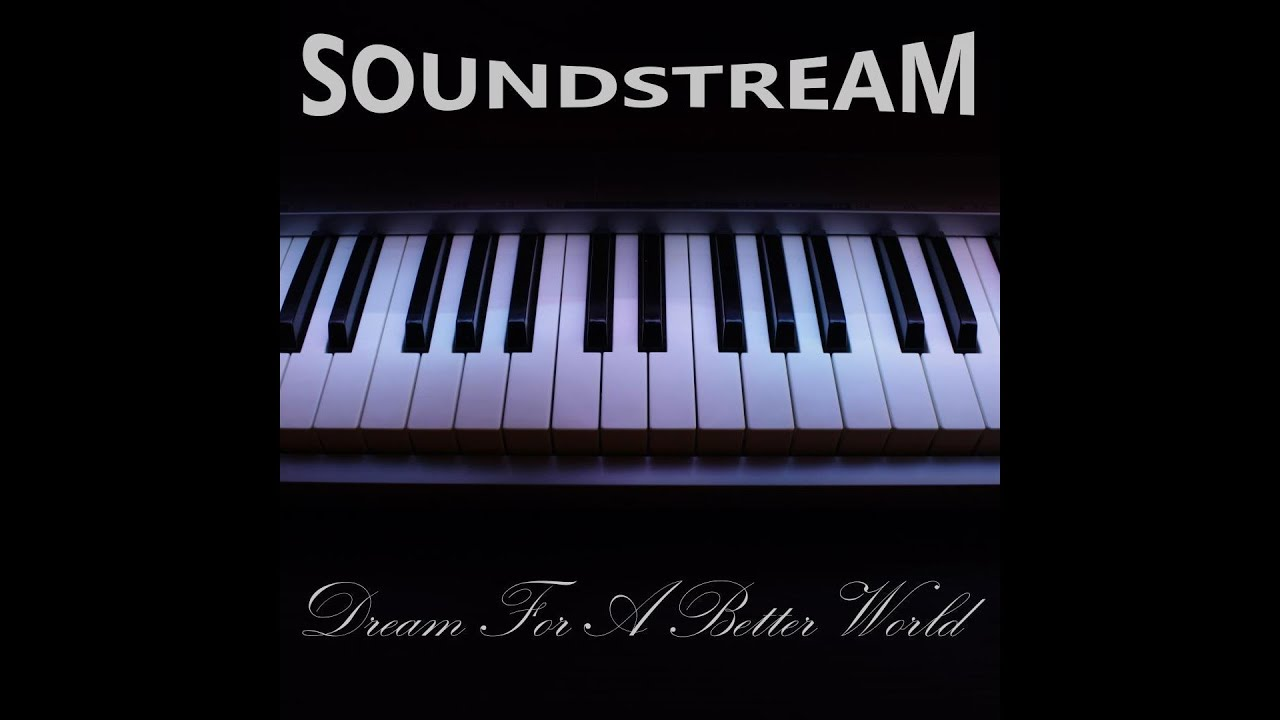 Soundstream   Dream for a Better World Hard Club Mix [Handsup 1920x1080