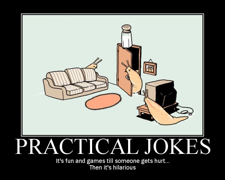 Practical Joke 750x600