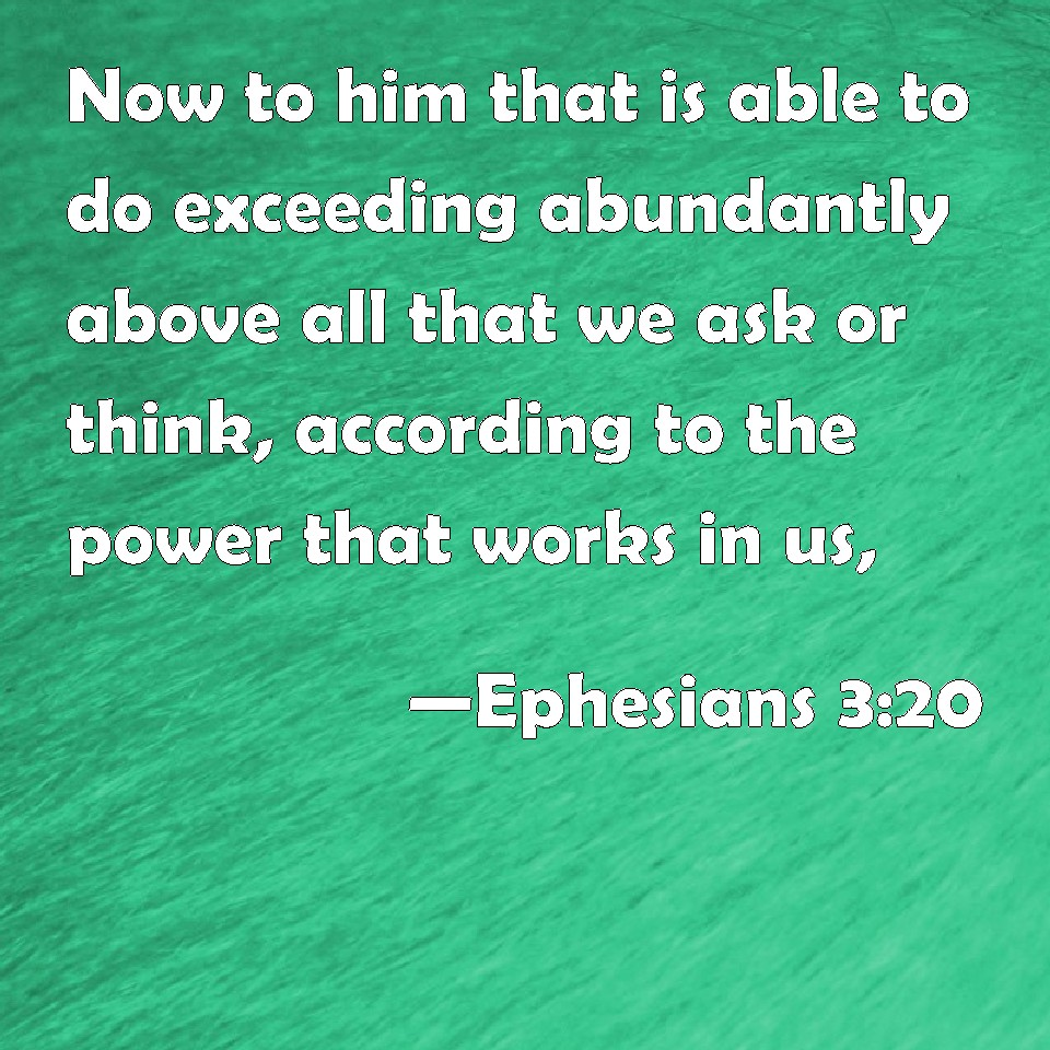 Ephesians 3 20 Wallpaper