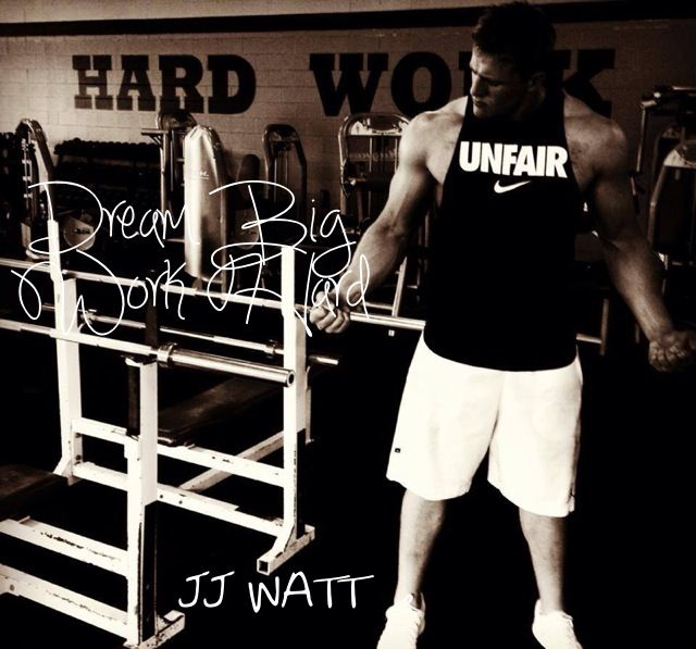 Jj Watt Wedding Pictures: Work Hard Dream Big Wallpaper