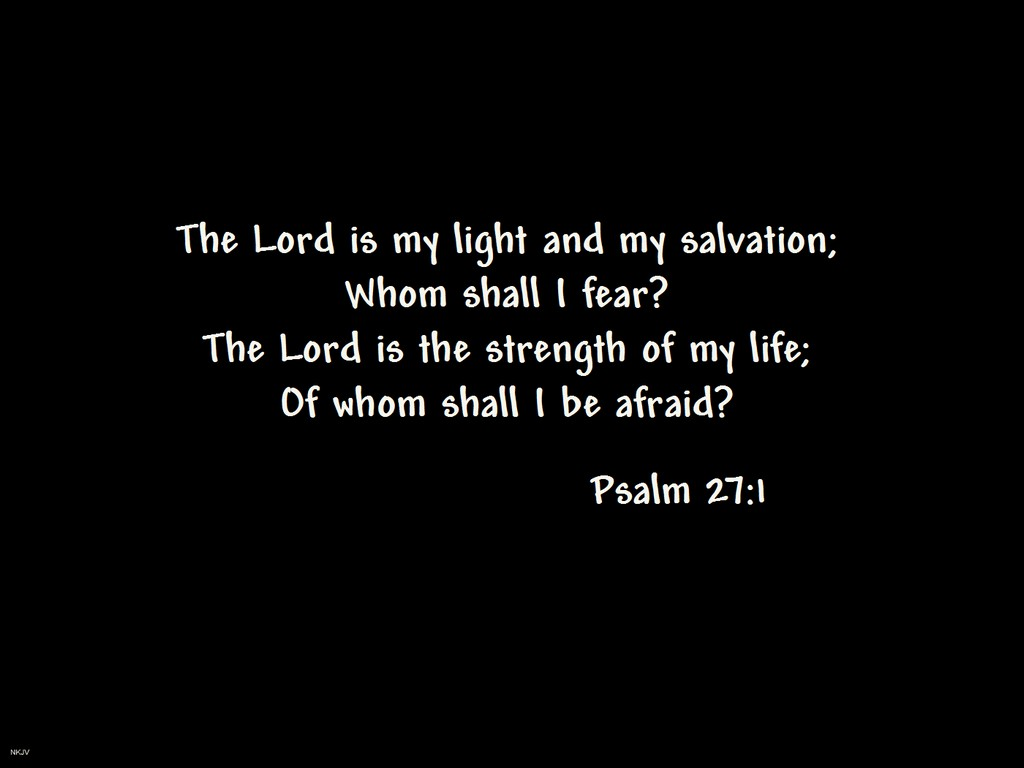 Psalm 27 1 Wallpaper   Christian Wallpapers and Backgrounds 1024x768