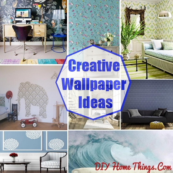 Creative Wallpaper Ideas For Your Home DIY Home Things 550x550