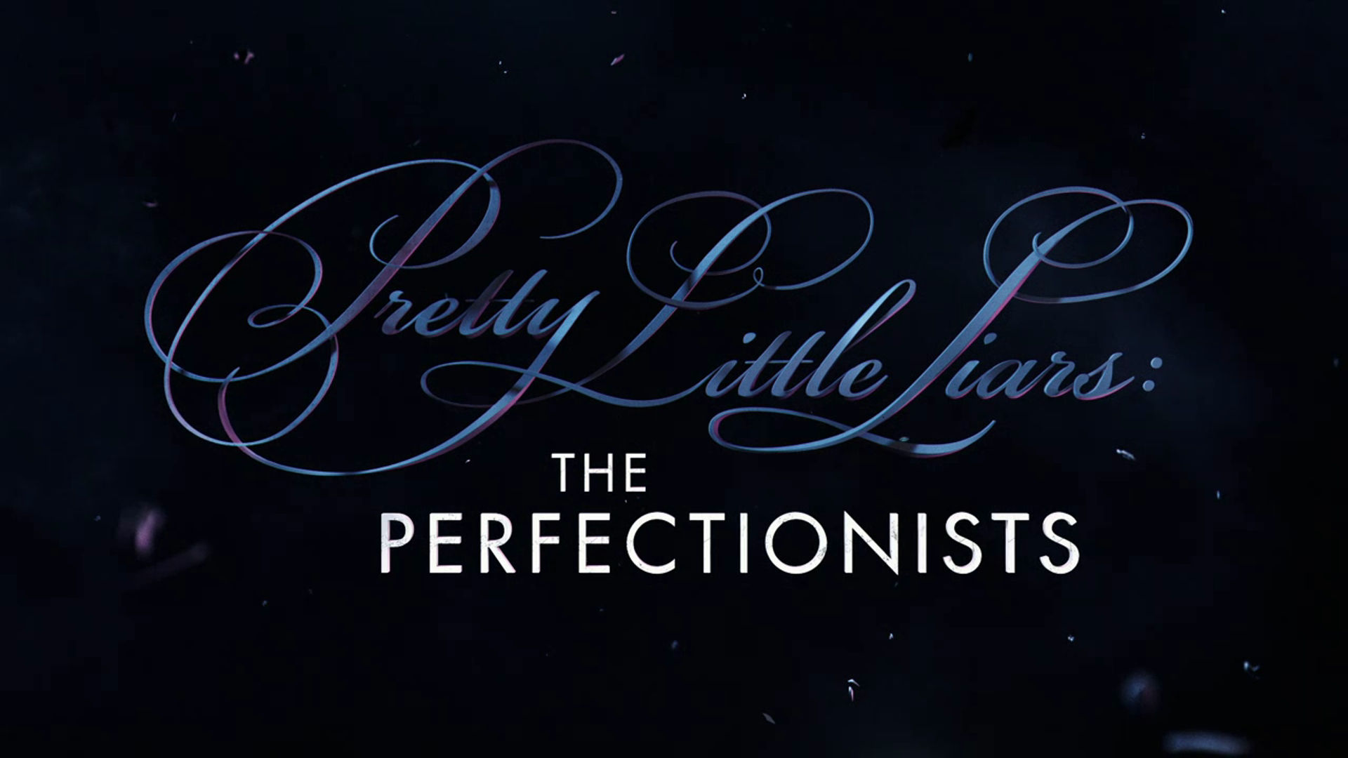 Watch Out   Watch Pretty Little Liars The Perfectionists Video 1920x1080