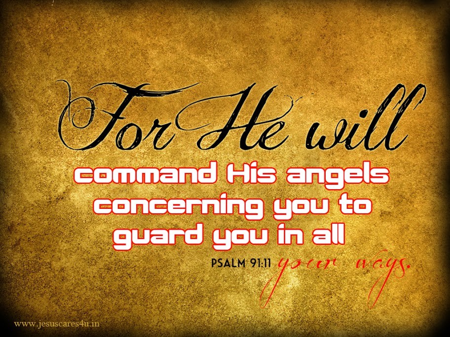 Psalm 9111   His Angels Wallpaper   Christian Wallpapers and 912x684
