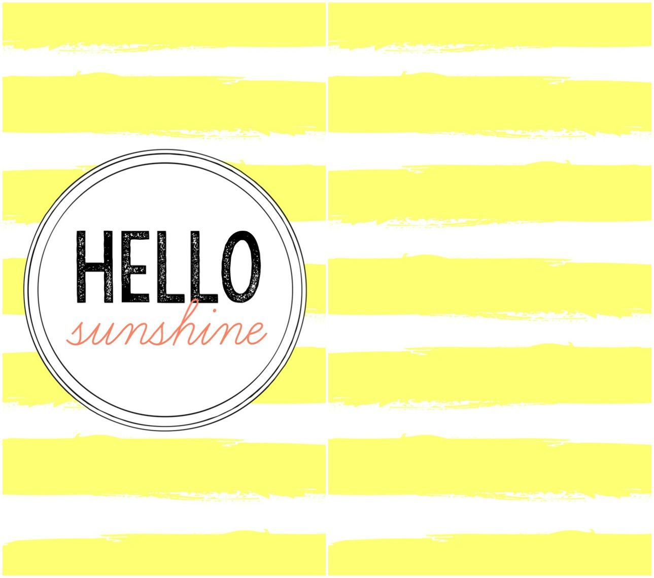 Hello Sunshine Phone Wallpaper 1289x1140