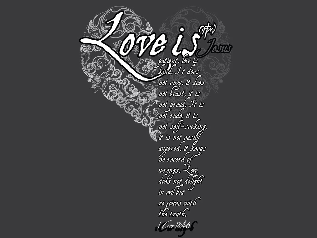 Love is Wallpaper   Christian Wallpapers and Backgrounds 1024x768