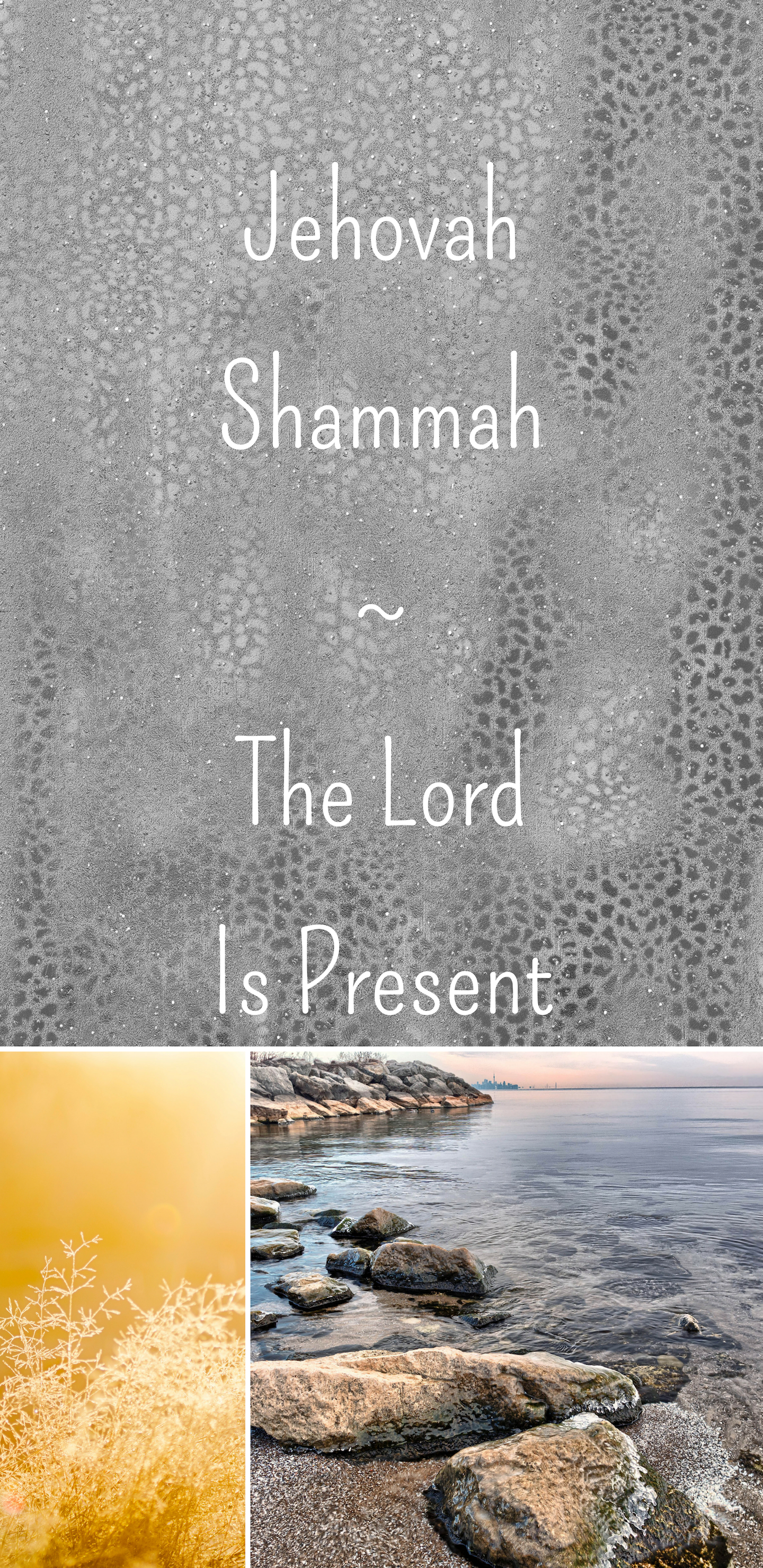 Jehovah Shammah The Lord Is Present Themed Multi color 1440x2960