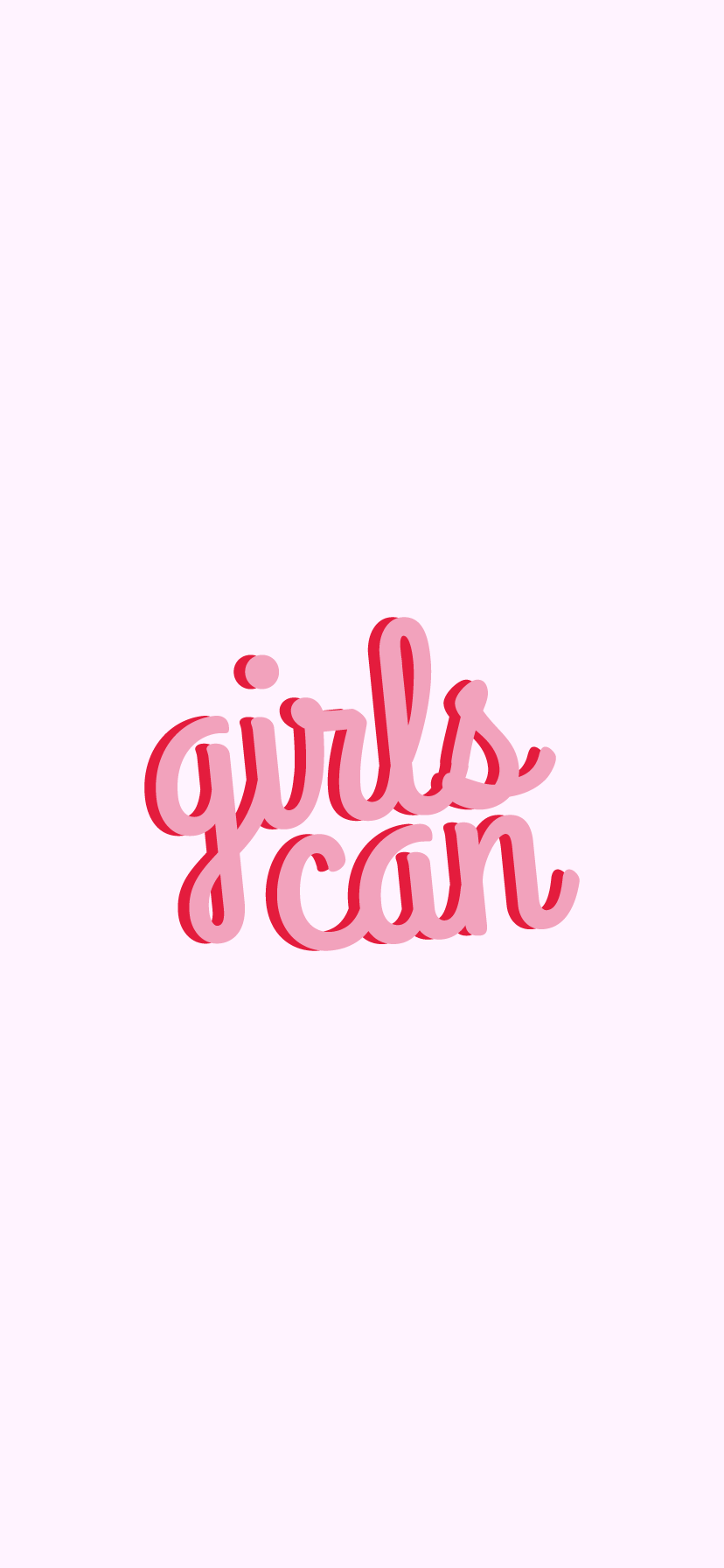 Girls Can   Women Courage Quote White Version Sticker by Isabelle 828x1792