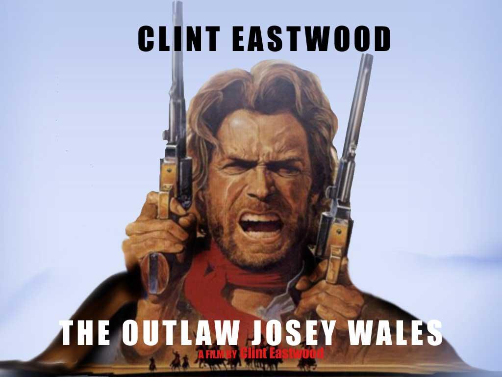 The Outlaw Josey Wales A trvnyen kvli josey wales 1024x768