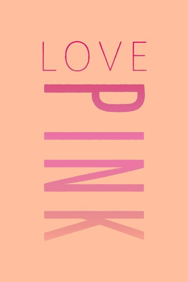 Victorias Secret PINK Phone Wallpaper Phone backgrounds Pinterest 640x960