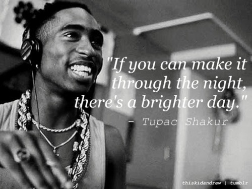 2pac Wallpaper Quotes Tumblr 500x375