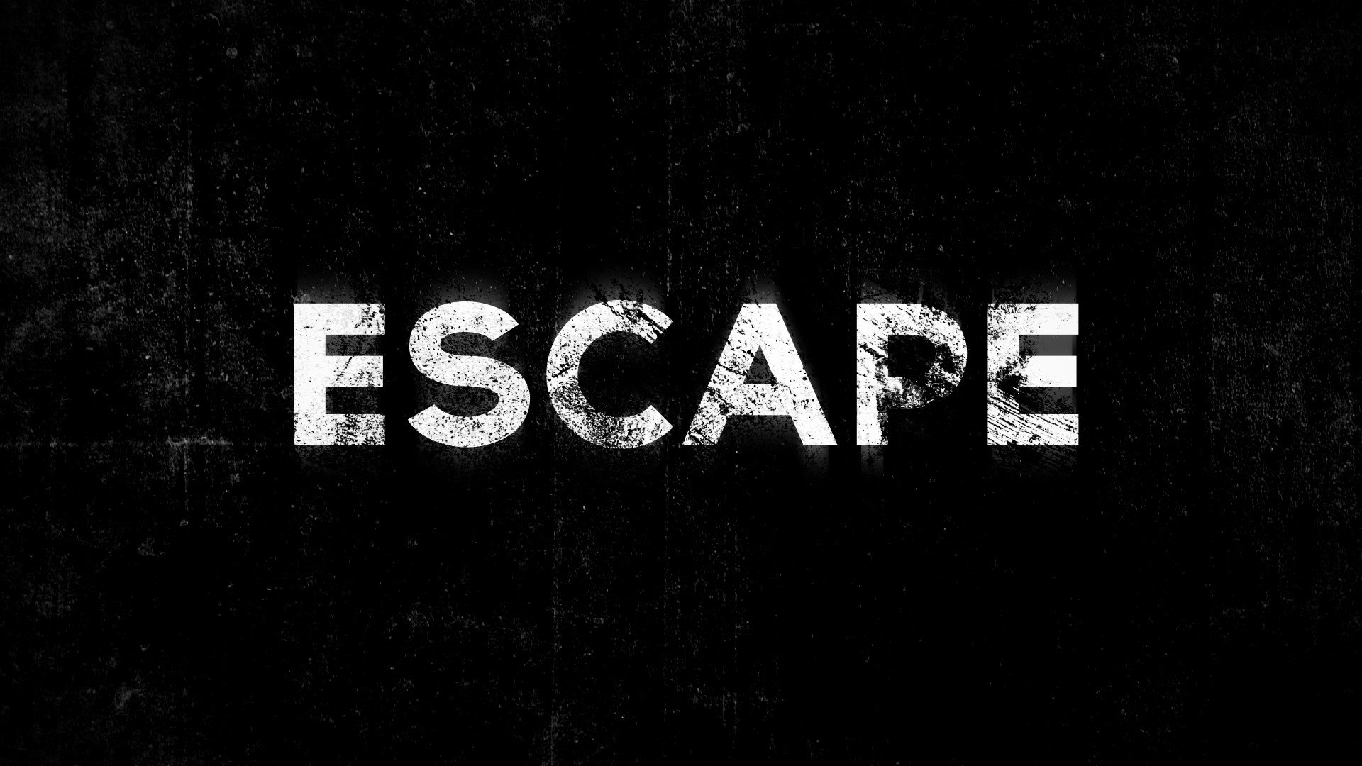Grunge typography escape black background wallpaper 1920x1080