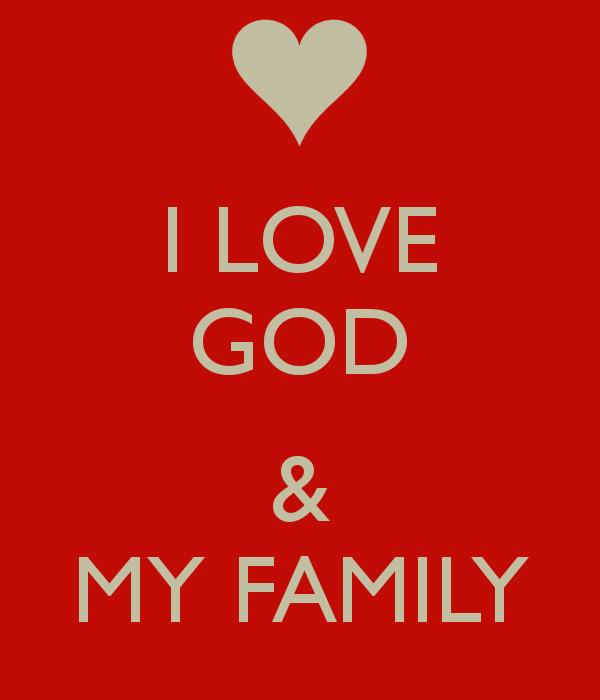 Love my Family Wallpaper i Love God Amp my Family 600x700