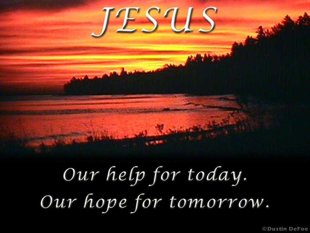 Today And Tomorrow Wallpaper   Christian Wallpapers and Backgrounds 1024x768