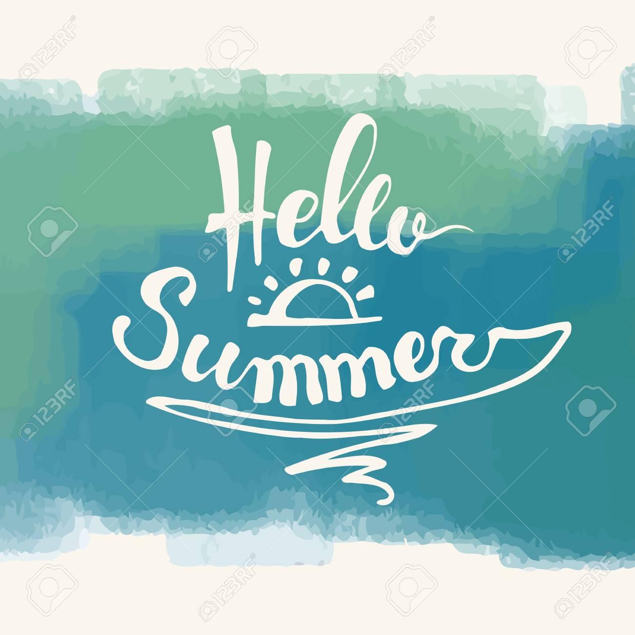 Hello Summer Summer Season Summer Wallpaper Summer Time Happy 1300x1300