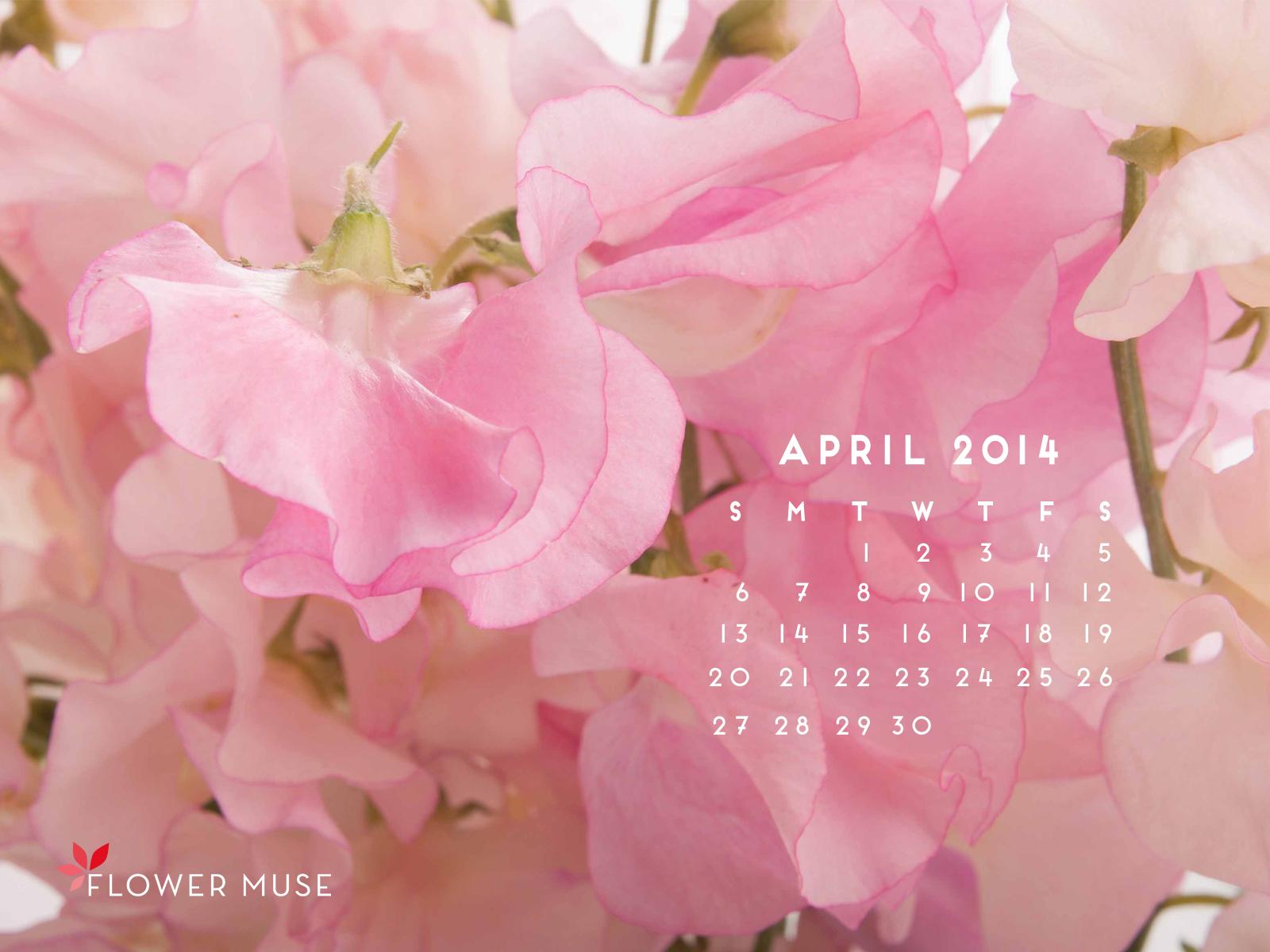 April 2014 Calendar Flower Muse Blog 1600x1200