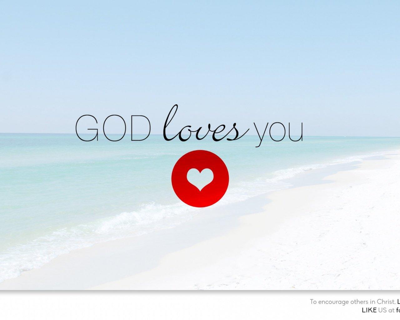 God Loves You Wallpaper