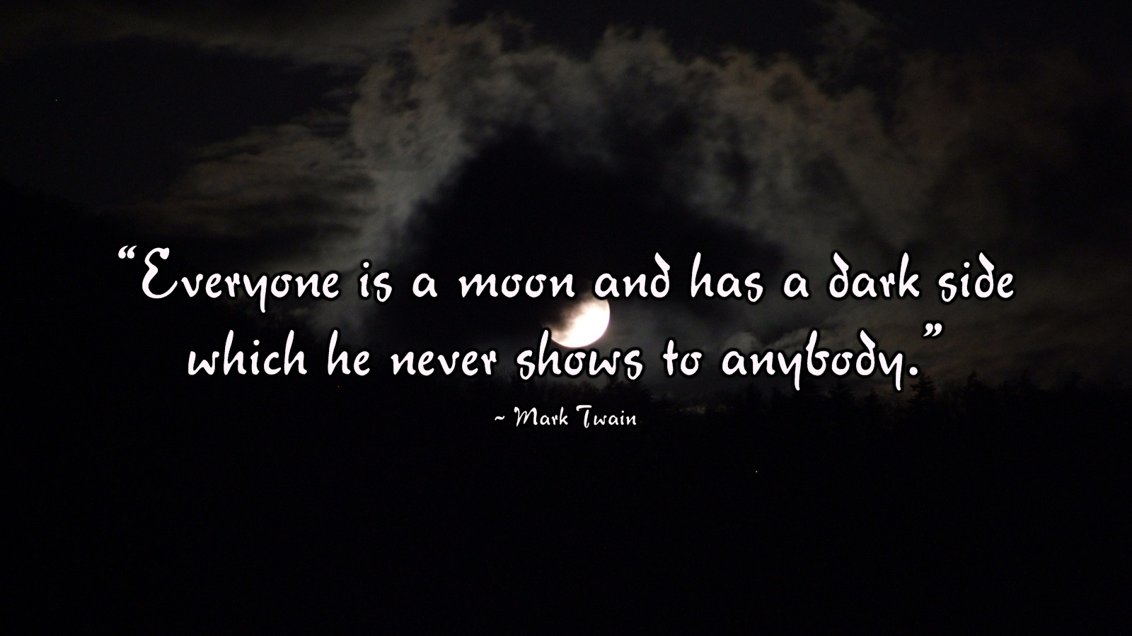 Moon Has a Dark Side Mark Twain Wallpaper Quotes 1600x900