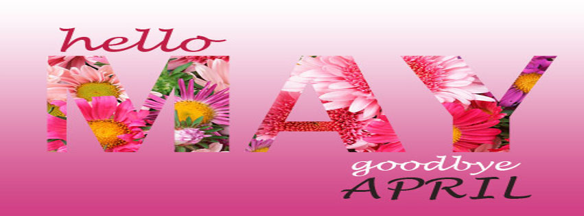 Free Download Download Hello May Goodbye April Facebook Cover With
