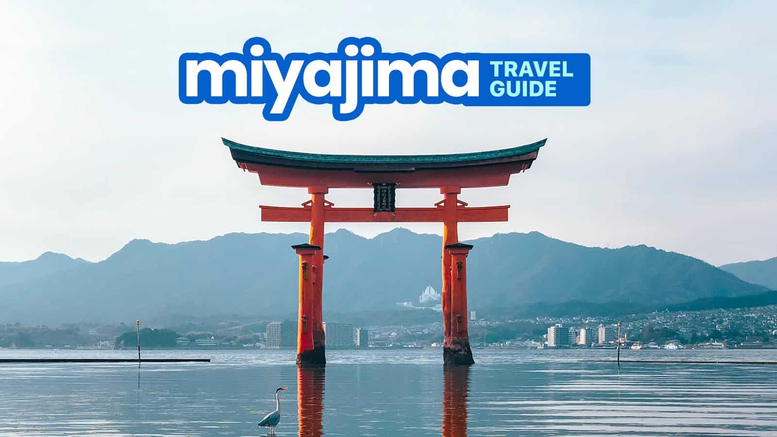 MIYAJIMA TRAVEL GUIDE with Budget Itinerary 2019 The Poor 1600x900