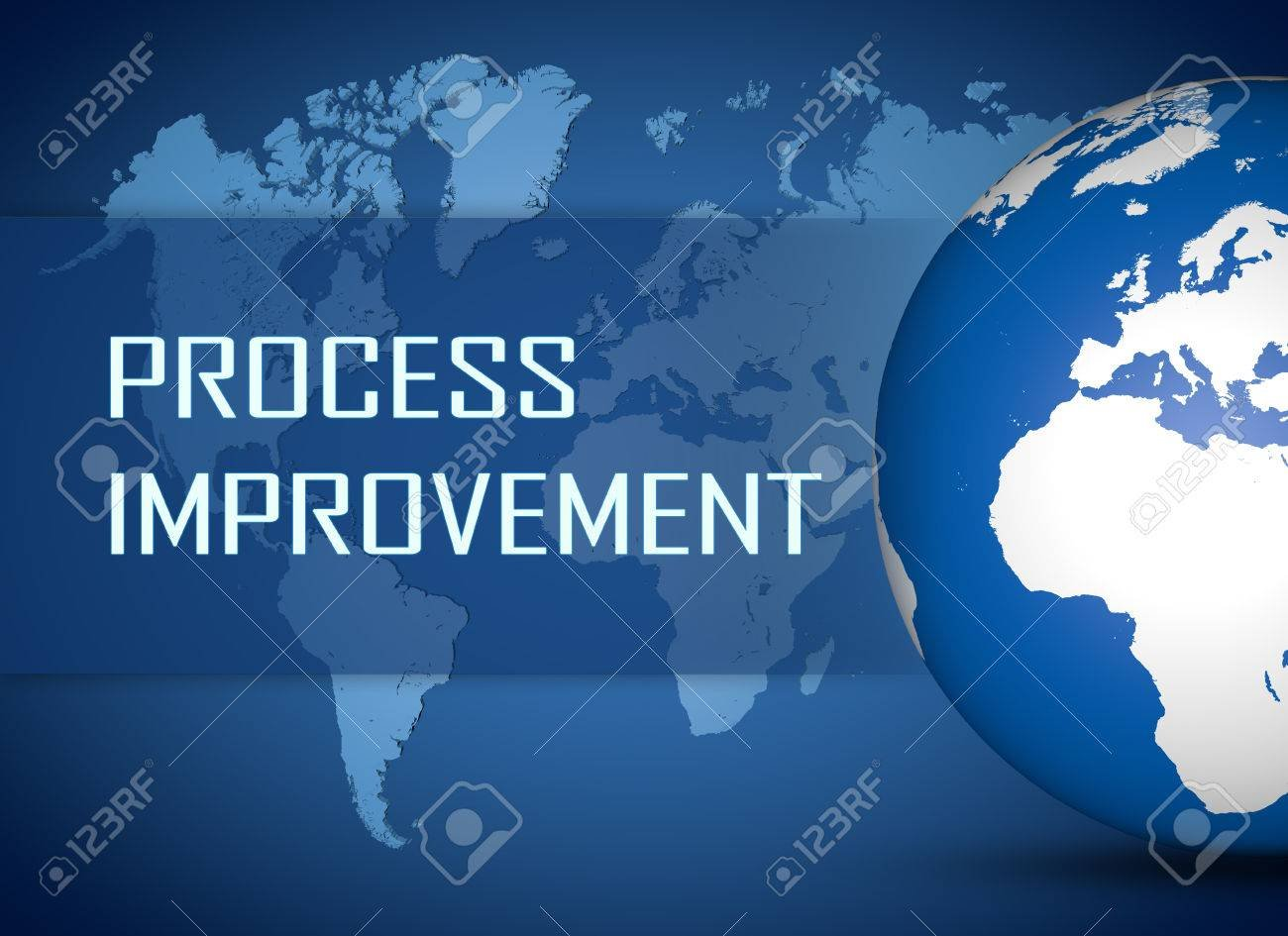 Process Improvement Concept With Globe On Blue World Map 1300x945