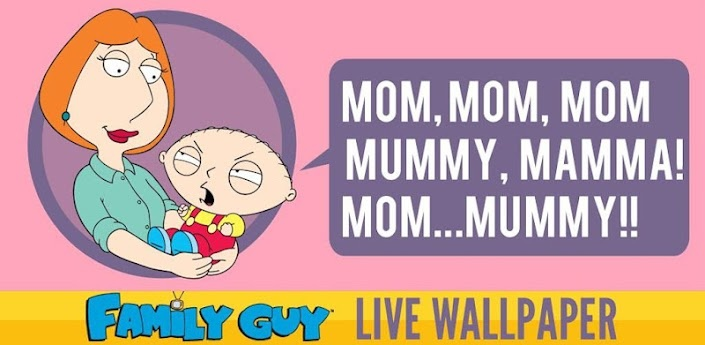 Family Guy Live Wallpaper apps tech cel stuff Pinterest 705x345