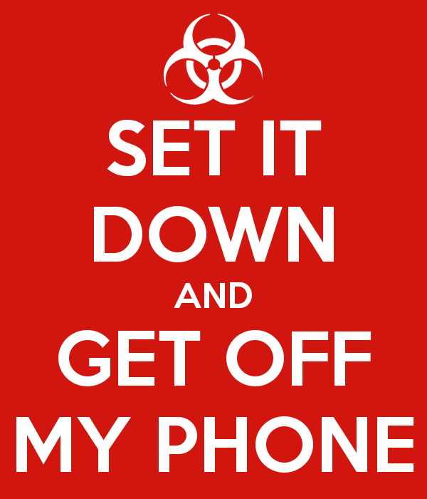 SET IT DOWN AND GET OFF MY PHONE Poster Gavin Keep Calm o Matic 600x700