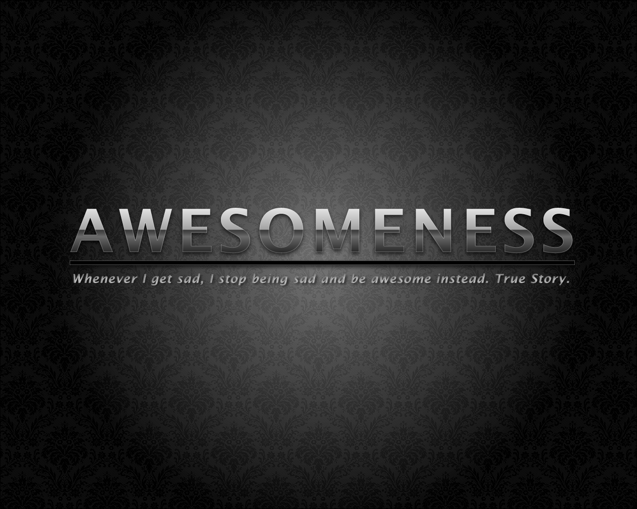 Awesomeness Wallpaper by Jo0Lz 1280x1024