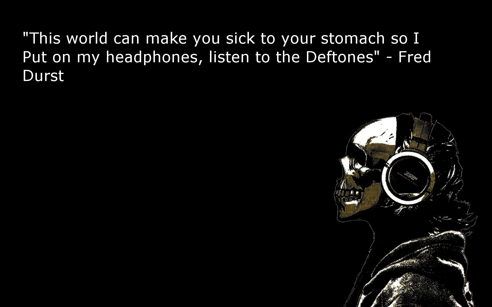 headphones quotes deftones fred durst HD Wallpaper   General 870203 1680x1050