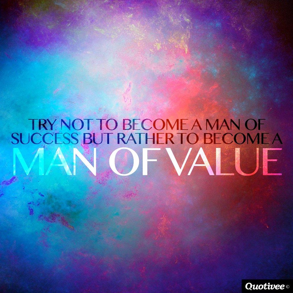Man of Value   Inspirational Quotes Quotivee 1024x1024