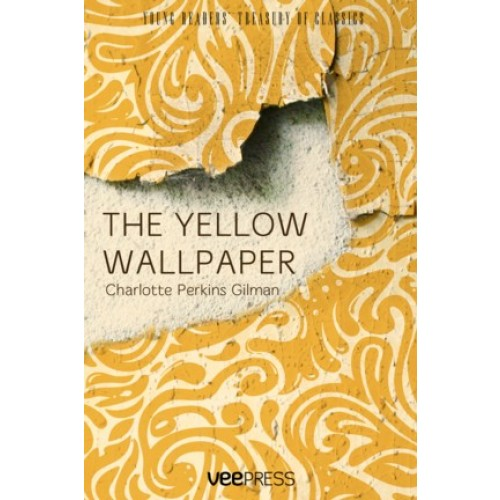 The Yellow Wallpaper by Charlotte Perkins Gilman 500x500