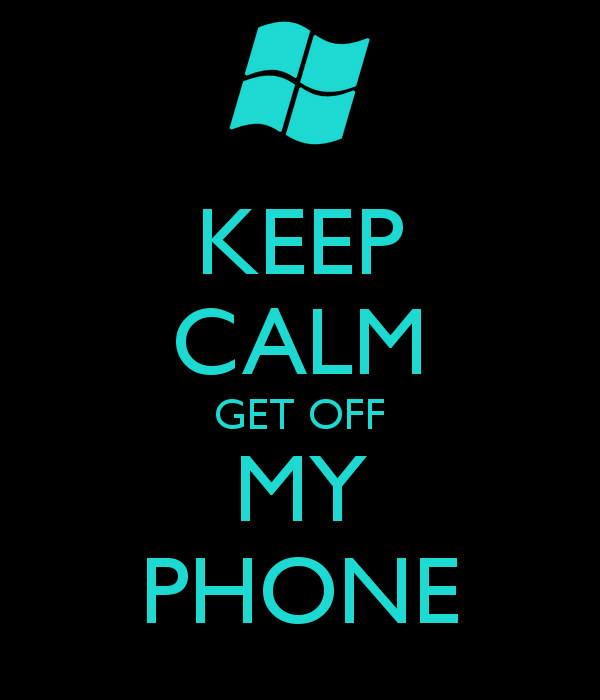 KEEP CALM GET OFF MY PHONE   KEEP CALM AND CARRY ON Image Generator 600x700