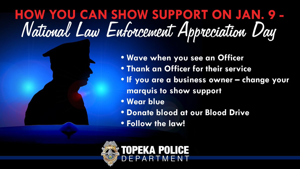 Topeka Police on Twitter Today is National Law Enforcement 1200x675