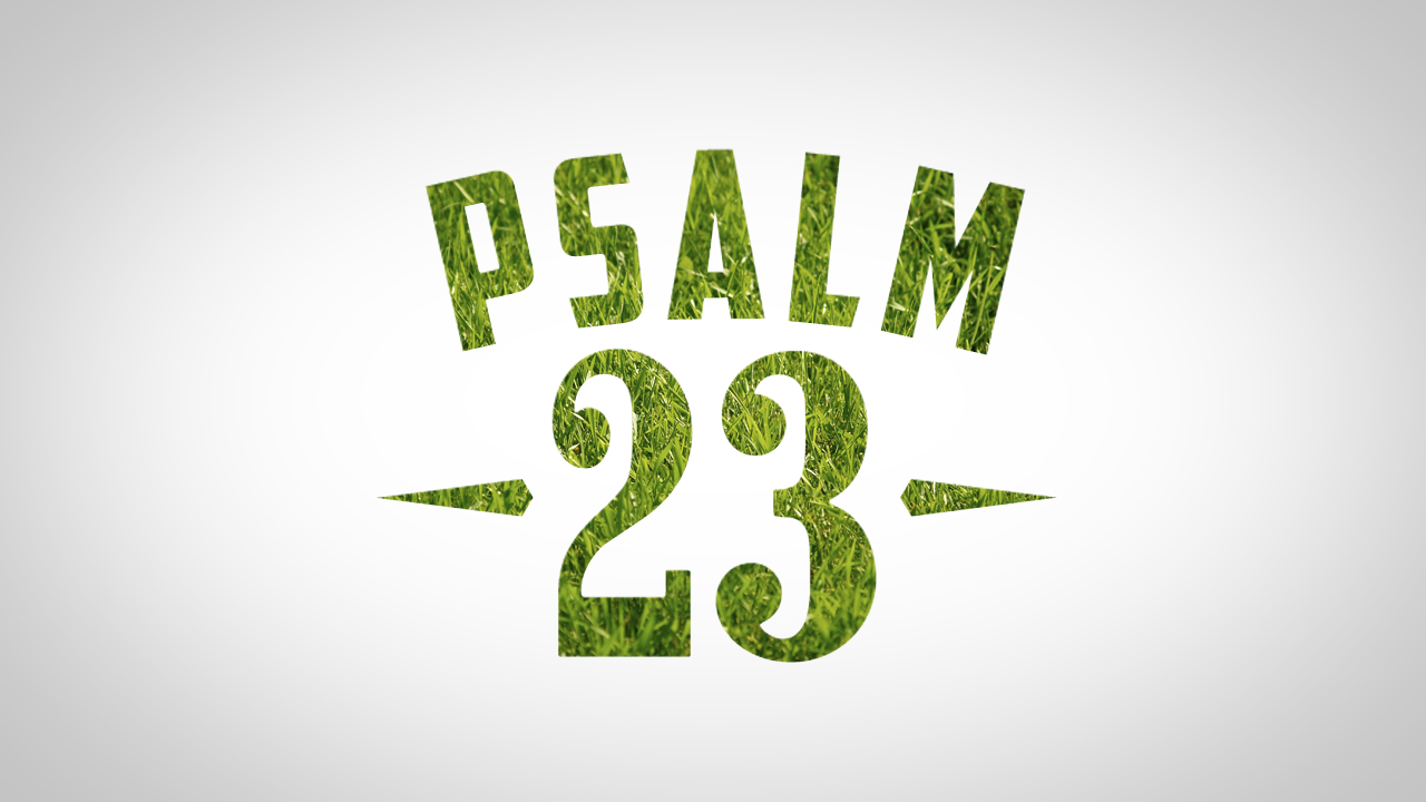 Psalm 23 Wallpapers 1280x720