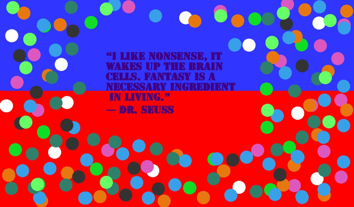 Dr Seuss Quote Wallpaper by irina1492 1167x684