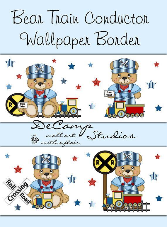 Teddy Bear Train Conductor Wallpaper Border Wall Decals for baby boy 570x775