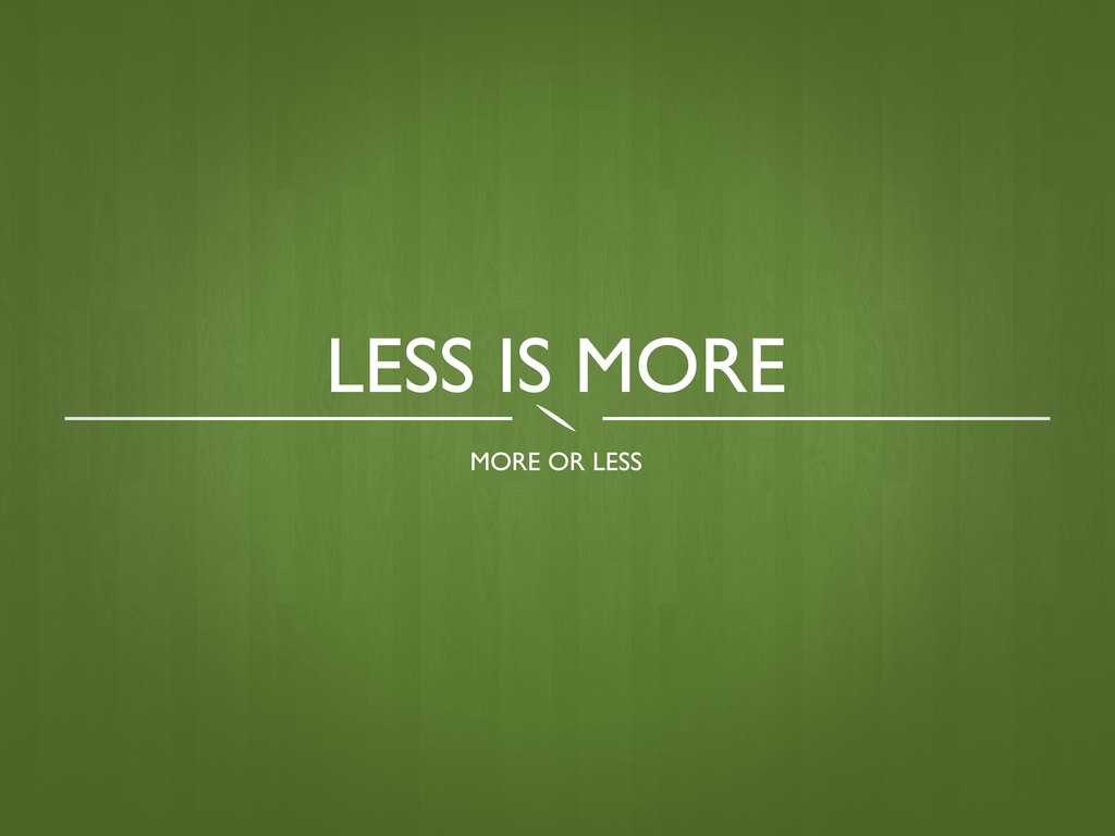Free Download Quote Wallpaper 4 Less Is More By Lukeafirth
