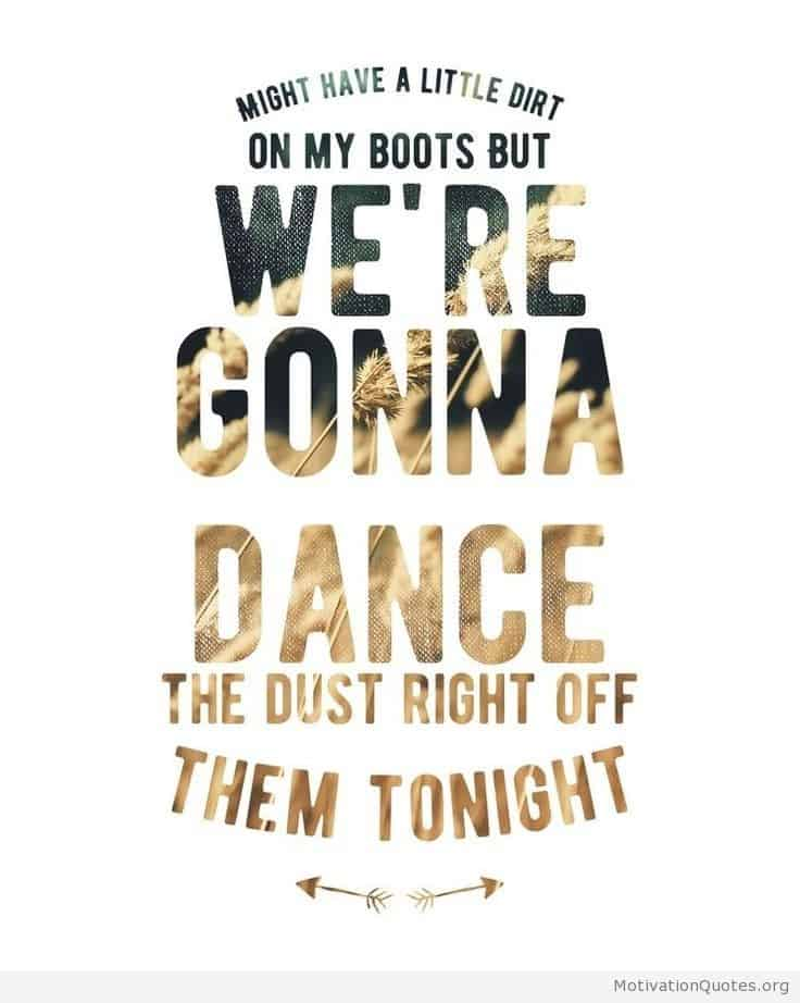 Free Download Country Dancing Quotes Motivational Quotes 736x922 For Your Desktop Mobile Tablet Explore 13 Dance Quotes Wallpapers Dance Quotes Wallpapers Dance Dance Revolution Wallpaper Dance Wallpapers