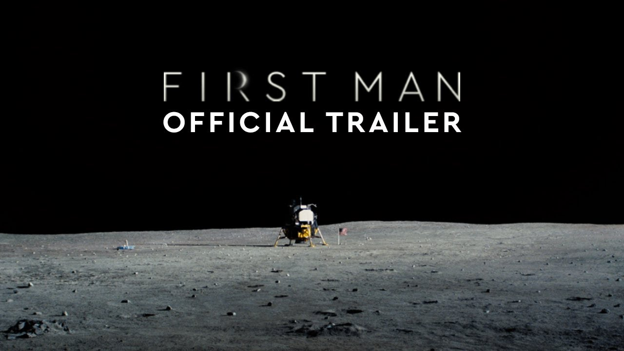 First Man   Official Trailer 3 [HD] 1280x720